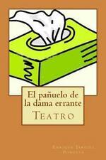 El Pañuelo de la Dama Errante by Enrique Jardiel Poncela (2014, Paperback)