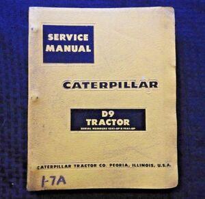 GENUINE 1957 CATERPILLAR D9 D 9 CRAWLER TRACTOR SERVICE REPAIR MANUAL GOOD SHAPE