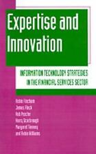 Expertise and Innovation: Information Technology Strategies in the Fin-ExLibrary