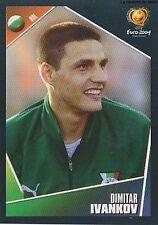 N°218 DIMITAR IVANKOV # BULGARIA STICKER VIGNETTE PANINI EURO 2004