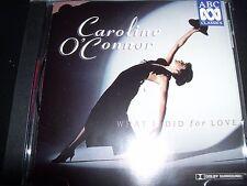 Caroline O'Connor What I Did For Love (Australia) CD