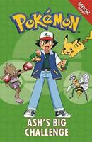 The Official Pokemon Fiction: Ash's Big Challenge by Pokemon Paperback NEW Book