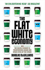 The Flat White Economy: How the Digital Economy is Transforming London and Other