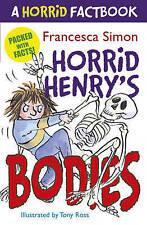 A Horrid Factbook: Horrid Henry's Bodies by Francesca Simon-9781444001624-G048