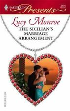 Presents: The Sicilian's Marriage Arrangement 2604 by Lucy Monroe (2007, Paperba
