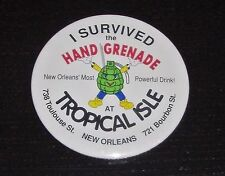 Hand Grenade Drink Tropical Isle New Orleans I Survived Button