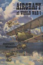 AIRCRAFT OF WORLD WAR I by K. Munson (Doubleday, 1969)