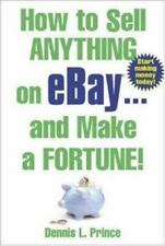 How to Sell Anything on eBay . . . and Make a Fortune!-ExLibrary
