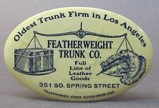 circa 1910  FEATHERWEIGHT TRUNK CO. Los Angeles CALIFORNIA pocket mirror *