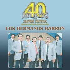 Hermanos Barron : 40 Artistas Y Sus Super Exitos CD