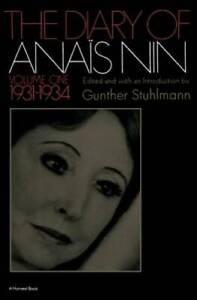 The Diary of Anais Nin, Vol. 1: 1931-1934 - Paperback By Anais Nin - GOOD