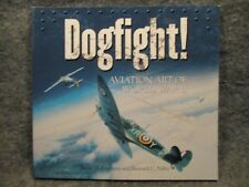 Dogfight Aviation Art Of WWII James H. Kitchens 1999 Paperback Book Sterling Inn