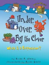 Under, Over, by the Clover: What Is a Preposition? (Words Are Categorical) by Br