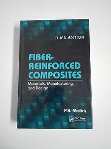 Book Fiber-Reinforced Composites Third Edition Hardcover P.K.Mallick 2008