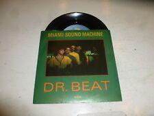 "Miami Sound Machine-Dr Beat - 1984 Reino Unido modelada por inyección Etiqueta 7"" SINGLE"