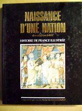 Livre Naissance d'une nation histoire de France /A15