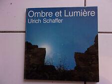 Ulrich SCHAFFER Ombre et lumière ( EBV 1981 -édition originale)