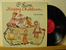 """12"""" MAXI-P. LION-Happy Children 6:30 min-France Carrere 1983-Italo"""