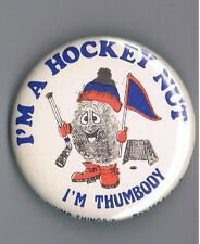 "Vintage 1977 Hockey Nut 2.25"" Pinback Button Winter Sports Thumbody Fingerprint"