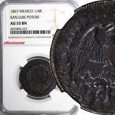 Mexico FIRST REPUBLIC 1867 1/4 Real SAN LUIS POTOSI NGC AU53 BN SCARCE KM# 361