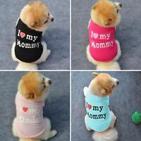 I Love My Daddy Mommy Small Dog Puppy Pet Cotton Clothes Sleeveless Vest Pretty