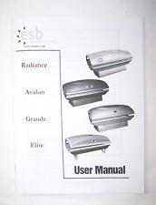 ESB Tanning Bed User Manual for Radiance Avalon Grande Elite Tanning Beds