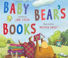 Baby Bear's Books by Jane Yolen Melissa Sweet (Paperback, 2007) Reading Children