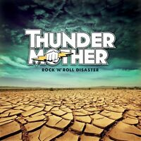 THUNDERMOTHER - ROCK 'N' ROLL DISASTER  CD NEU