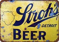 """Stroh's Beer Vintage Retro Metal Sign 8"""" x 12"""""""