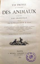 GRANDVILLE/VIE PRIVEE ET PUBLIQUE DES ANIMAUX/ HETZEL/1867/NOMBREUSES VIGNETTES