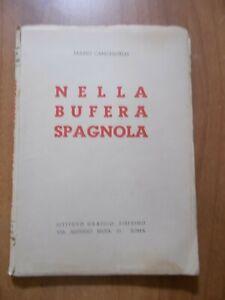 Mario Cangianelli NELLA BUFERA SPAGNOLA 1° ed. Istituto Grafico Tiberino 1939