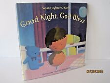Good Night, God Bless by Susan Heyboer O'Keefe