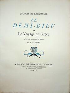 🌓 JACQUES DE LACRETELLE Le Demi-Dieu ou le voyage en Grèce Geneviève Gallibert