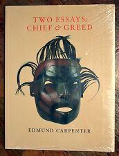 TWO ESSAYS: Chief & Greed by Edmund Carpenter n original shrink wrap   RM Gramly