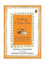 Darling I Love You: Poems from the Hearts of Our Glorious Mutts... Free Shipping