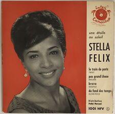 45T EP STELLA FELIX LE TRAIN DE PARIS DISQUE INTER CARAIBES