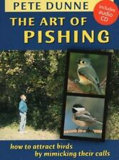 The Art of Pishing: How to Attract Birds by Mimicking Their Calls-ExLibrary