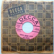 Billy BROWN the Country Gentleman 45 Decca PROMO High Heels But No Soul Drunk hB