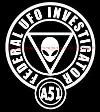 """Federal UFO Investigator"",Area 51,Aliens,Ancient,Sci Fi,UFO,Space Decal"