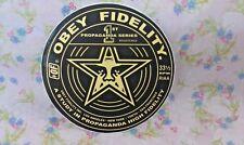 """OBEY FIDELITY, SKATEBOARD, STICKER, Very Cool, 3-5/8"""""""