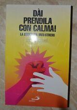 HEDWIG KELLNER - DAI PRENDILA CON CALMA - 1996 SAN PAOLO (IC)