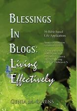 Blessings in Blogs: Living Effectively: 50 Bible-Based Life Applications