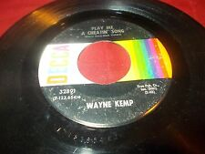 Wayne Kemp #32891 Play me a cheatin song / Did we have to come this far