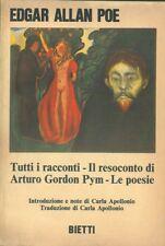 ALLAN POE Edgar - Tutti i racconti. Il resoconto di Arturo Gordon Pym. Le poesi