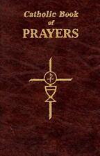 Catholic Book of Prayers: Popular Catholic Prayers Arranged for Everyday Use (Pa