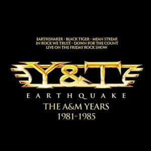 Y&T - EARTHQUAKE: THE A&M YEARS NEW CD