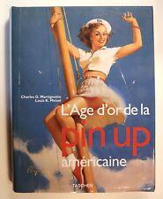 1996 L'âge d'or de la Pin up américaine Taschen Beau livre très nombreuses ill.