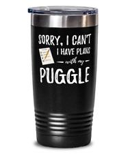 Puggle Dog Lover Plans 20oz Stainless Tumber Mug Funny Dog Mom Gift