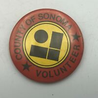 "Vintage County Of Sonoma Volunteer 2-1/4"" Button Pin Pinback California Wine  S7"