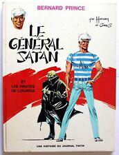 Bernard Prince - Le général Satan - Hermann - EO - 1969 - Lombard